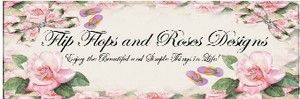 Flip Flops and Roses Designs