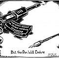 But the pen will endure