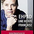 ehpad une honte francaise