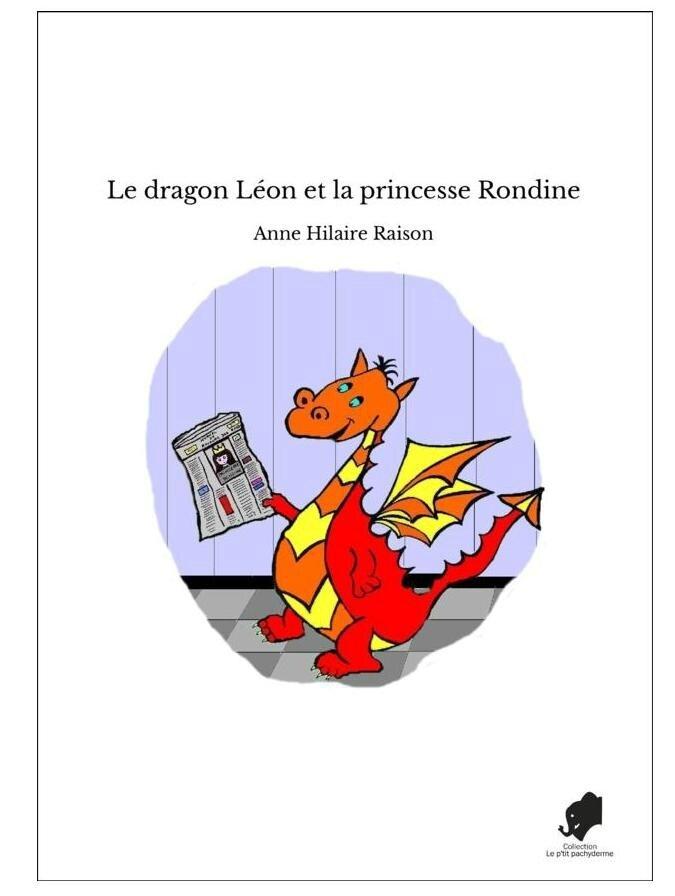 Le dragon Léon et la princesse Rondine