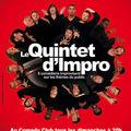 ✔ 2008/2009 LE QUINTET D'IMPRO AU COMEDY CLUB
