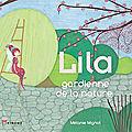 Lila, gardienne de la nature