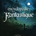 Ellipses publie une encyclopédie du fantastique