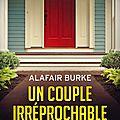 Alafair burke : un couple irréprochable