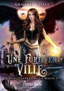 c_imaginaire_furie-en-ville_annabel-chase_bureau-federal-de-la-magie-1_web