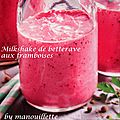 Milkshake de betterave aux framboises