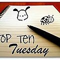 Top ten tuesday 10 avril 2012