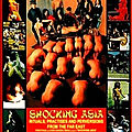Shocking asia (mondo cane, la version asiatique)