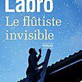 Le flûtiste invisible Philippe Labro