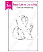 matrice-de-coupe-scrapbooking-carterie-caractere-special-esperluette-pointilles