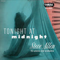 Steve Allen His Piano and Orchestra - 1956 - Tonight At Midnight (Coral)