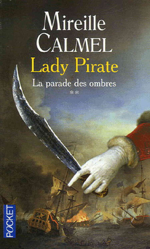LADY PIRATE la parade des ombres