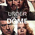 Mais pas sous ton envoûtement... (under the dome - saison 1)