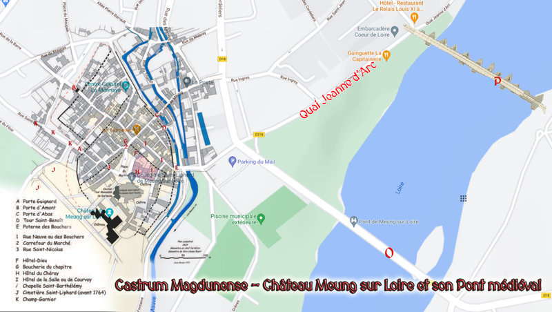 Castrum Magdunense - Château Meung sur Loire et son Pont médiéval