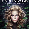 Animale, tome 1: la malédiction de boucle d'or