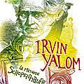 Irvin yalom, la méthode schopenhauer, galaade édition, 552 p.