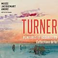 Turner, peintures et aquarelles au musée jacquemart-andré