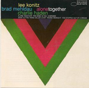 Lee_Konitz__Brad_Mehldau___Charlie_Haden___1996___Alone_Together__Blue_Note_
