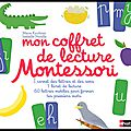 Mon coffret de lecture montessori - marie kirchner & isabelle nicolle - editions nathan