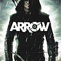 [ critique ] arrow - ( 6/10 ) - par freddy