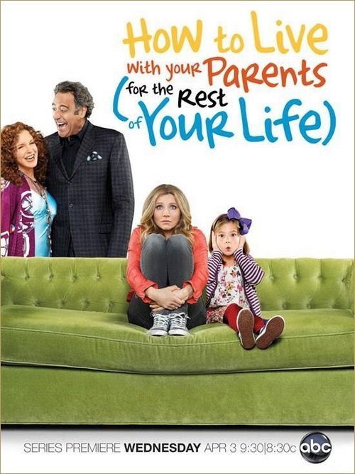 How_To_Live_With_Your_Parents_Poster_Saison1