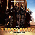 Bande originale : tower heist