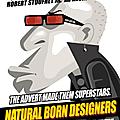 Natural Born Designers