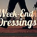 Week-end dressings #2 : 10/11 et 17/18 décembre 2011