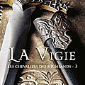 La vigie (les chevaliers des highlands #3) – monica mccarty