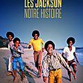 Livre: les jackson, notre histoire