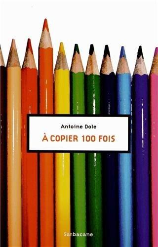 A copier 100 fois-Antoine Dole-Liliba